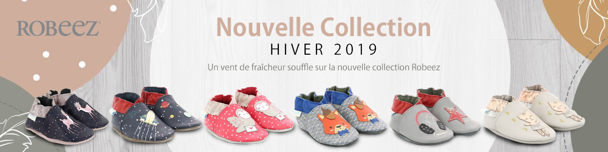 Nouvelle collection Robeez Hiver 2019